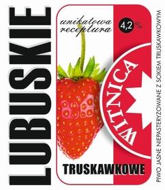 Etykieta piwna Lubuskie Truskawkowe (wersja z zawartością alkoholu)